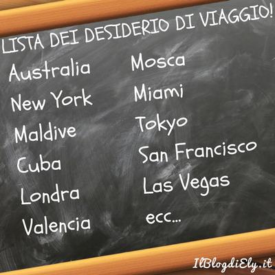 lista dei desideri di viaggio Il Blog di Ely